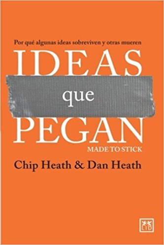 "Portada del libro ""Ideas que pegan"" de Chip Heath y Dan Heath"