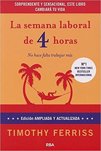 "Portada del libro ""La semana laboral de 4 horas"" de Timothy Ferriss"