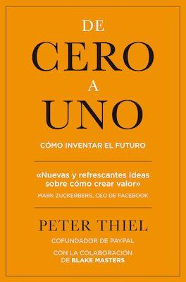 """Libro """"De cero a uno"""" de Peter Thiel"""