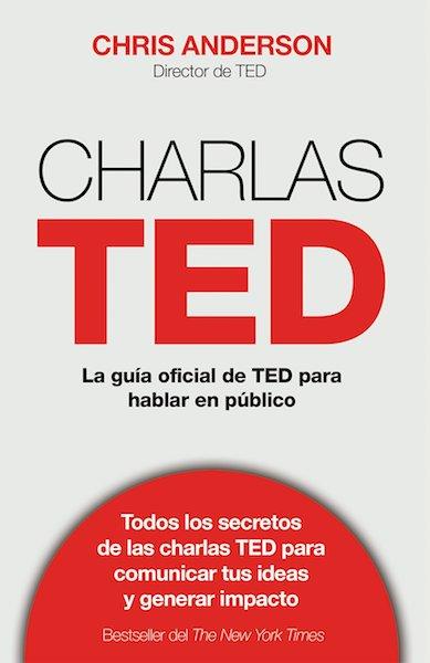 """Libro """"Charlas TED"""" de Chris Anderson"""