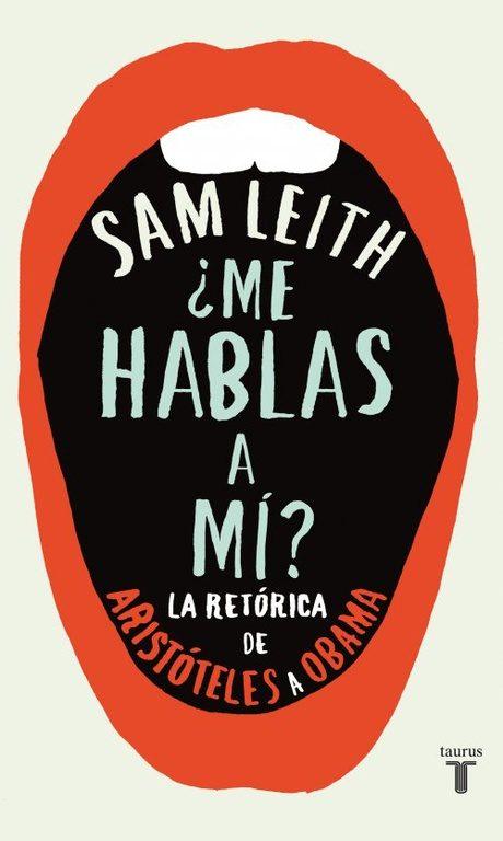 """Libro """"¿Me hablas a mí?"""" de Sam Leith"""