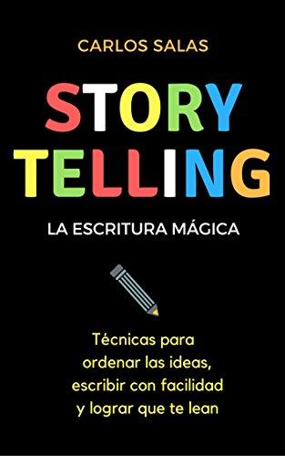 """Libro """"Storytelling. La escritura mágica"""" de Carlos Salas"""