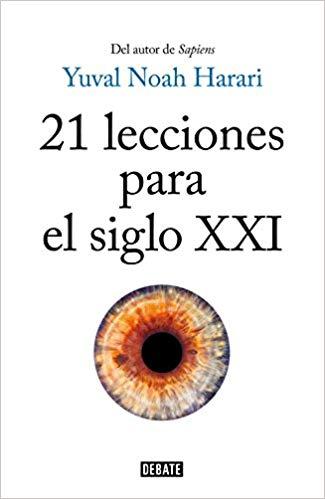 "Portada del libro: ""21 lecciones para el siglo XXI"" de Yuval Noah Harari."