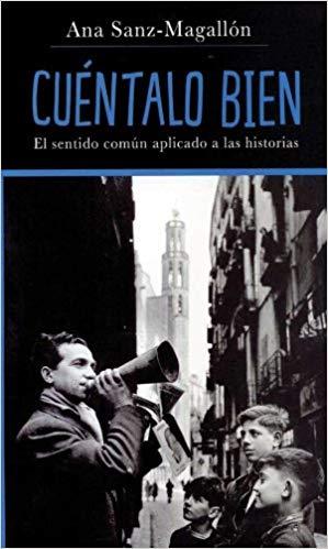 "Portada del libro ""Cuéntalo bien"" de Ana Sanz-Magallón"
