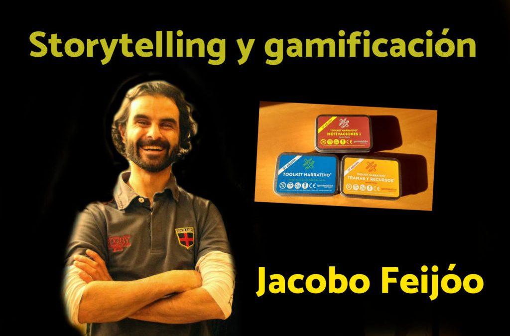 EP 30 Storytelling y Gamificación con Jacobo Feijóo
