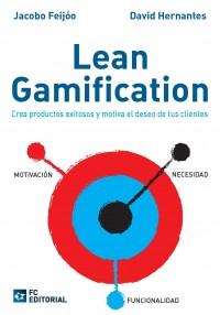 """Libro """"Lean Gamification"""" de Jacobo Feijóo y David Hernantes"""