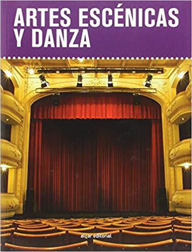 """Libro """"Artes escénicas y danza"""""""