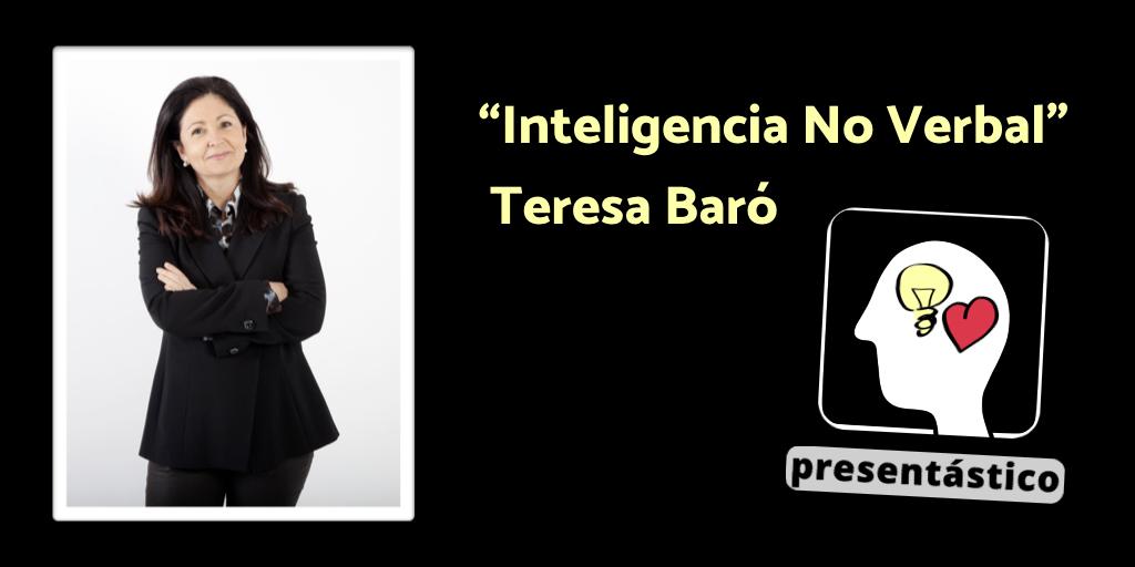EP 37 Inteligencia No Verbal con Teresa Baró